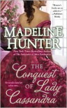 The Conquest of Lady Cassandra (Fairbourne Quartet #2) - Madeline Hunter