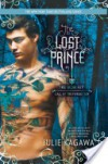 The Lost Prince (The Iron Fey: Call of the Forgotten #1) - Julie Kagawa
