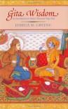 Gita Wisdom: Krishna�s Teachings on the Yoga of Love - Joshua M. Greene