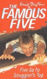 Five Go to Smuggler's Top - Enid Blyton