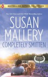Completely Smitten: Completely SmittenHers for the Weekend - Susan Mallery, Tanya Michaels