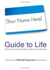 Your Name Here Guide to Life - Michael Rosenbaum