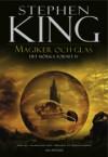 Magiker och glas (Det mörka tornet #4) - Stephen King