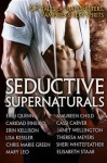 Seductive Supernaturals: 12 Tales of Shapeshifters, Vampires & Sexy Spirits - Erin Quinn, Caridad Piñeiro, Erin Kellison, Lisa Kessler, Chris Marie Green, Mary Leo, Maureen Child, Cassi Carver, Janet Wellington, Theresa Meyers, Sheri Whitefeather, Elisabeth Staab
