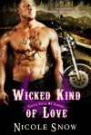 Wicked Kind of Love - Nicole Snow