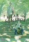 I Hear the Sunspot - Yuki Fumino
