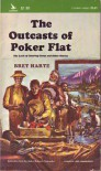 Outcasts of Poker Flat - Bret Harte
