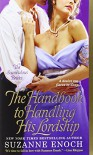 Handbook to Handling His Lordship, The (Scandalous Brides (Mass Market)) by Suzanne Enoch (17-Apr-2013) Mass Market Paperback - Suzanne Enoch