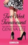 Two Week Turnaround - Geneva Lee