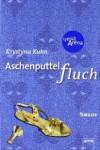 Aschenputtelfluch - Krystyna Kuhn