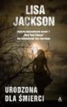 Urodzona dla śmierci - Jackson Lisa