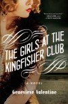 The Girls at the Kingfisher Club - by Genevieve Valentine
