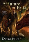 The Future Falls: Book Three of the Enchantment Emporium - Tanya Huff