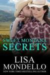 Sweet Montana Secrets: Contemporary Western Romance - Lisa Mondello