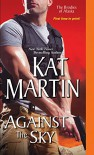 Against the Sky (The Brodies of Alaska) - Kat Martin