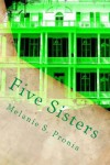 Five Sisters - Melanie S. Pronia