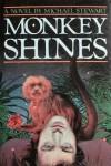 Monkey shines - Michael Stewart