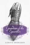 Guardian of the Gauntlet - Lenita Sheridan