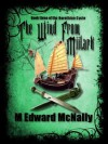 The Wind From Miilark - M. Edward McNally