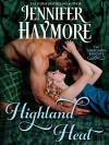 Highland Heat: A Highland Knights Novel - Jennifer Haymore