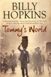 Tommy s World - BILLY HOPKINS