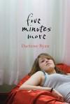 Five Minutes More - Darlene Ryan