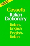 Cassell's Italian Dictionary (Thumb-Indexed Version): Italian-English English-Italian - Piero Rebora, Francis Michael Guercio, Arthur Lawrence Hayward