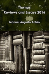 Thumps - Reviews and Essays 2016 - Manuel Augusto Antão
