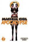 Magical Girl Apocalypse Vol. 2 - Kentaro Sato