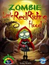 Zombie Little Red Riding Hood - Lindsay Rochelle, Bertram Boo