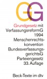 GG: Grundgesetz mit Verfassungsreformgesetz 1994, Menschenrechtskonvention, Bundesverfassungsgerichtsgesetz, Parteiengesetz. 33. Auflage - Günter Dürig, Beck-Texte