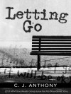 Letting Go - C. J. Anthony