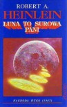 Luna to surowa pani - Robert A. Heinlein