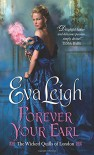 Forever Your Earl - Eva Leigh