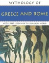 Mythology of Greece and Rome - Arthur Cotterell