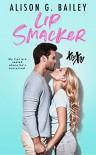 Lip Smacker  - Alison G. Bailey