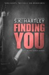 Finding You - S.K. Hartley