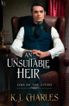 An Unsuitable Heir - K.J. Charles