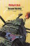 The Collected Stories of Philip K. Dick, Volume 2: Second Variety - Philip K. Dick, Norman Spinrad
