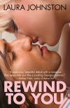 Rewind to You - Laura Johnston