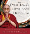 The Dalai Lama's Little Book of Buddhism - Dalai Lama XIV, Robert Thurman