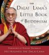 The Dalai Lama's Little Book of Buddhism - Dalai Lama XIV, Robert Thurman