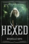 Hexed - Michelle Krys