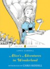 Alice's Adventures in Wonderland - Lewis Carroll, Chris Riddell