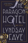 The Paragon Hotel - Lyndsay Faye
