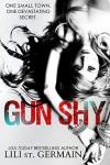 Gun Shy - Lili St. Germain