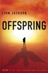 Offspring - Liam Jackson