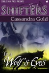 In a Wolf's Eyes - Cassandra Gold