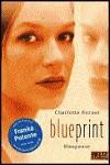 Blueprint: Blaupause - Charlotte Kerner