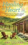 Healing A Heart (A Cattle Creek Novel) - Amy Lillard